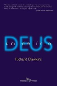 DEUS UM DELIRIO 1230849390B - Os 10 melhores livros para ateus e agnósticos