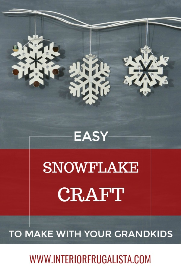 Easy Snowflake Craft To Make With Your Grandkids