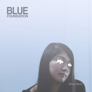 Blue Foundation - Blood Moon (2016) - Album Download, Itunes Cover, Official Cover, Album CD Cover Art, Tracklist