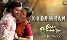 Kadamban new tamil movie song Otha Paarvaiyil Best Tamil movie Song 2017