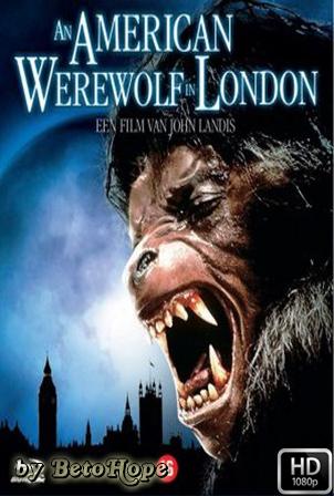 Un Hombre Lobo Americano En Londres [1080p] [Latino-Ingles] [MEGA]