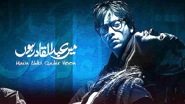 'Main Abdul Qadir Hoon' Zindagi Tv Serial Wiki Story,Cast,Promo,Title Song,Timing,Pics
