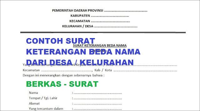 Surat Keterangan Beda Nama Dari Desa Kelurahan Berkas Surat