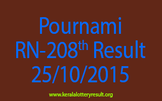 Pournami RN 208 Lottery Result 25-10-2015