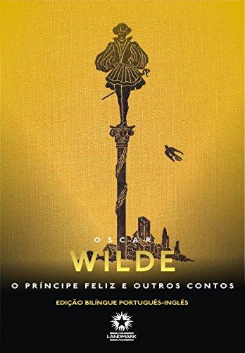 O Príncipe Feliz e Outras Histórias Oscar Wilde