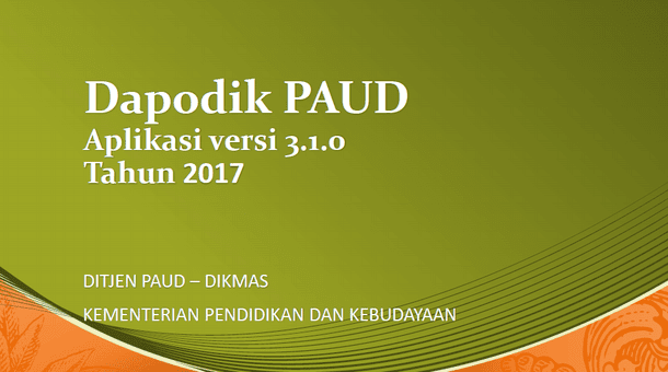 Dapodik PAUD Aplikasi Versi 3.1.0 Tahun 2017