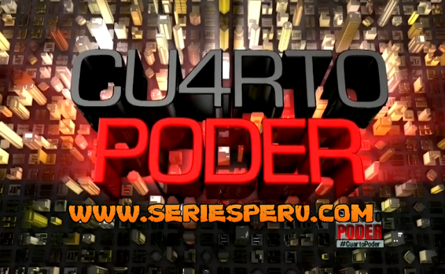 Cuarto Poder 1080p FULL HD Programa 14-04-19 - Series Peruanas