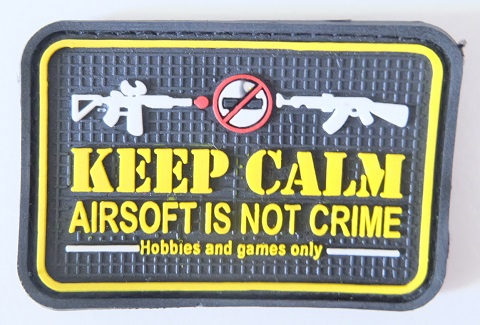 Keep calm airsoft is not crime, hobbies and games only