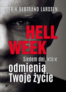 Erik Bertrand Larssen. Hell Week.