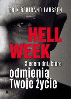 Erik Bertrand Larssen. Hell Week.