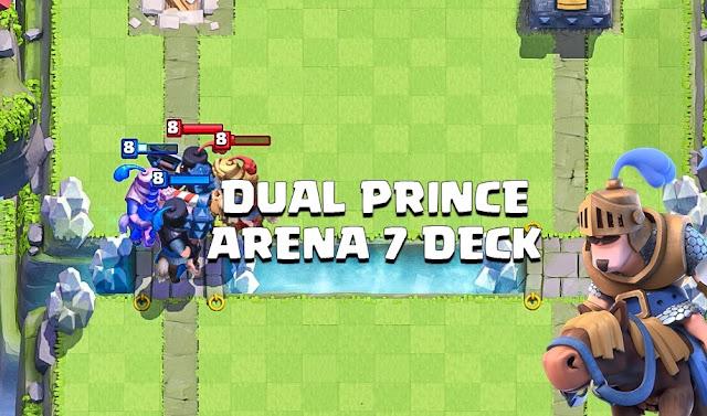Naik Arena 7 Dengan Mudah Menggunakan Dual Prince, Bagaimana cara mudah untuk naik arena 7, cara termudah untuk naik arena 7 dengan menggunakan prince, deck dual prince terkuat, naik arena 7 dengan mudah menggunakan dual prince.