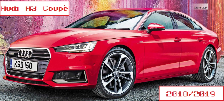 Dimensioni Audi A3 Coupe' 2018-2019: misure, bagagliaio e capacità serbatoio