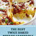 The Best Twice Baked Potato Casserole