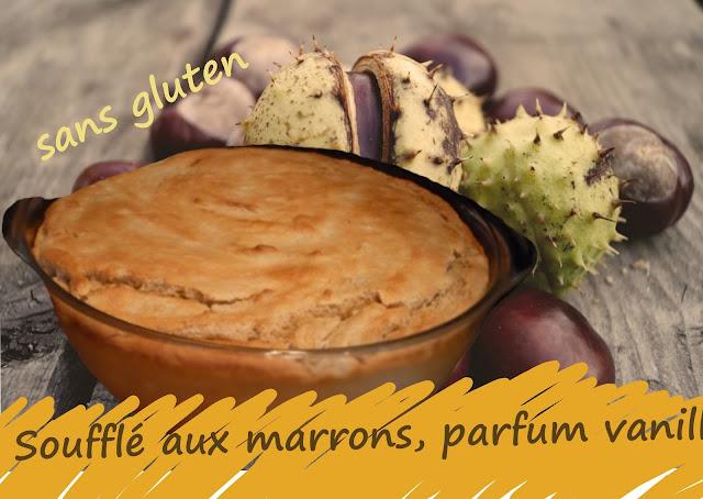 recette d'auvergne le soufflé aux marrons (sans gluten)