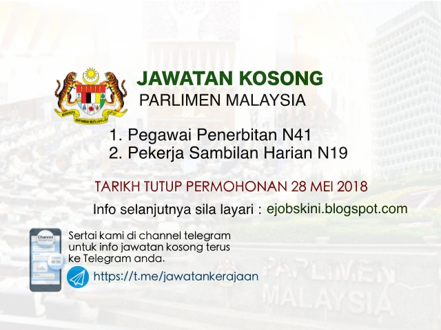 Jawatan Kosong Parlimen Malaysia Mei 2018