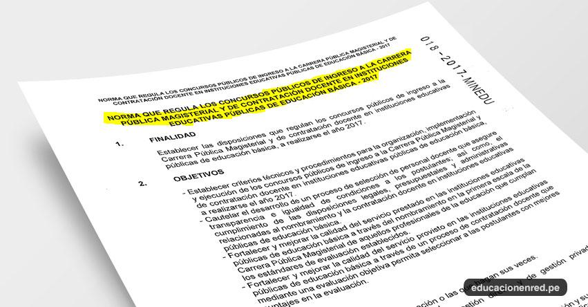 MINEDU Publicó Norma Técnica R.S.G. Nº 018-2017-MINEDU «Norma que regula los Concursos Públicos de Nombramiento Docente y de Contratación Docente 2017» [.PDF] www.minedu.gob.pe