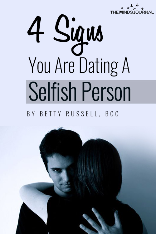 signs youre dating someone selfish