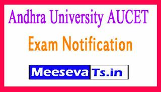 Andhra University AUCET Exam Notification 2018