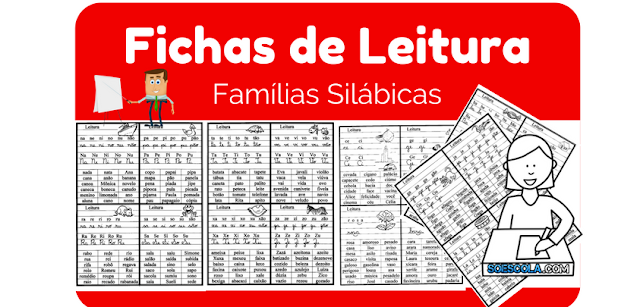Família silábicas - Fichas de Leitura para imprimir