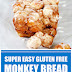 Super Easy Gluten Free Monkey Bread