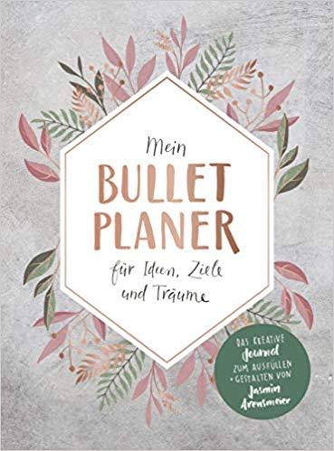 Neuerscheinungen Im November 2018 3 Mein Bullet Planer Für Ideen Ziele Und