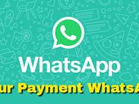 Fitur Payment Tersedia di WhatsApp