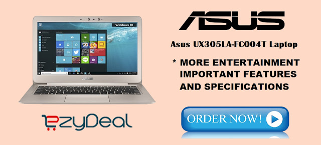 http://www.ezydeal.net/product/Asus-UX305LA-FC004T-Laptop-5th-Gen-Ci5-8Gb-Ram-256Ssd-Hdd-Win10-Gold-Notebook-laptop-product-27593.html