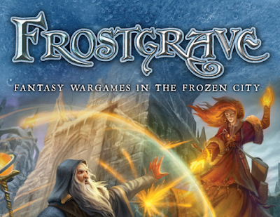 Frostgrave: It's Kinda Awesome.