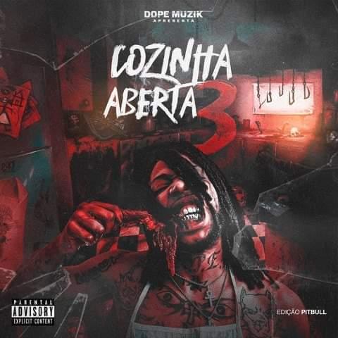 Força Suprema & Dope Boyz (Dope Muzik) - Cozinha Aberta 3 (EP) 2019 [Download] baixar nova musica dscarregar agora album, monsta, masta, nga prodigio, dong deezy