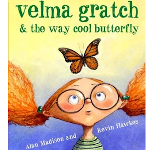 https://www.goodreads.com/book/show/2139851.Velma_Gratch_and_the_Way_Cool_Butterfly?ac=1&from_search=true