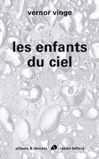 Les enfants du ciel - Zones of Thought T03 de Vernor Vinge
