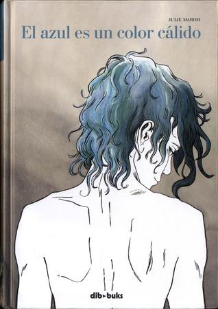El azul es un color cálido (Julie Maroh)