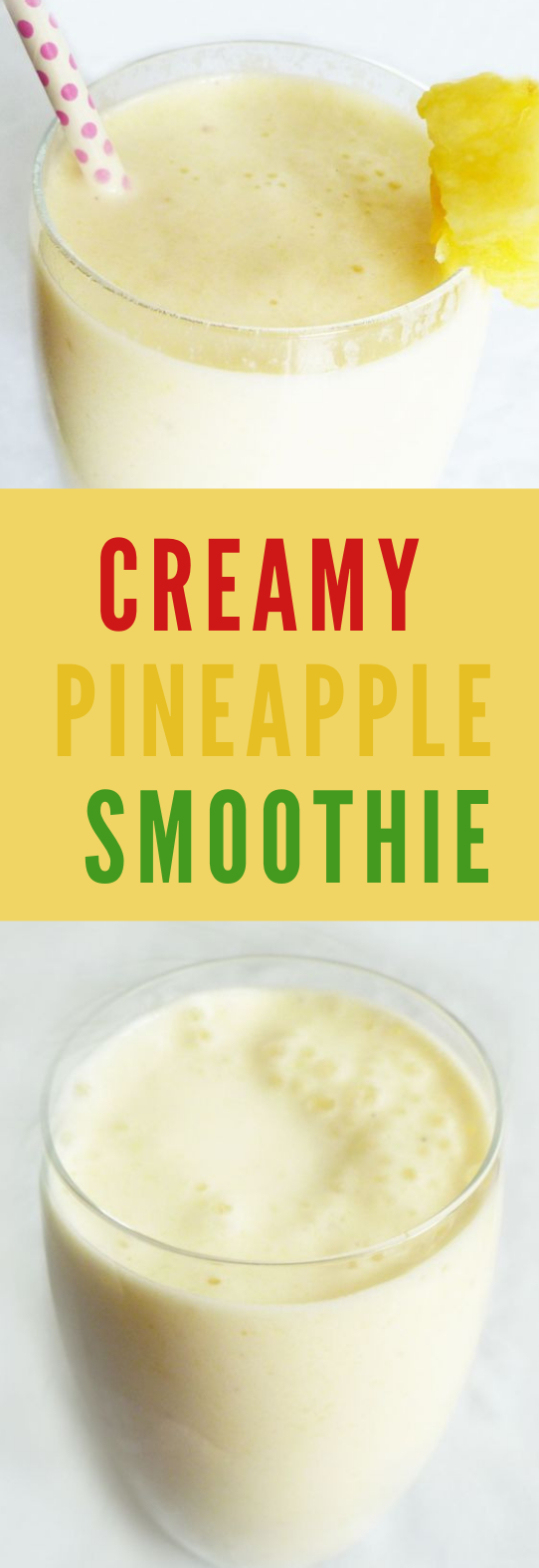 CREAMY PINEAPPLE SMOOTHIE #healthydrink #smoothie