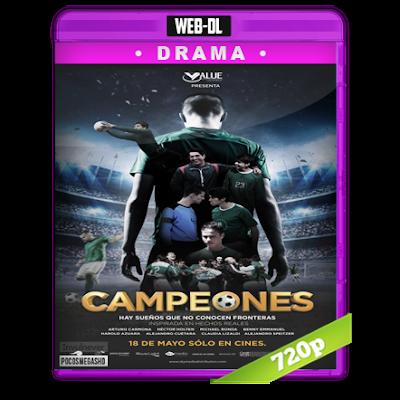 Campeones (2018) WEB-DL 720p Audio Latino 5.1