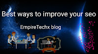 Best ways to improve or skyrocket your blog/website Search engine optimization  (SEO)
