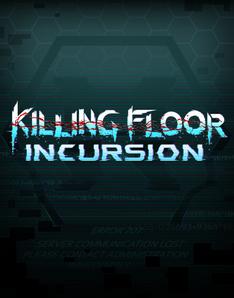 Killing Floor: Incursion PC Full Español (Descargar) (MEGA)