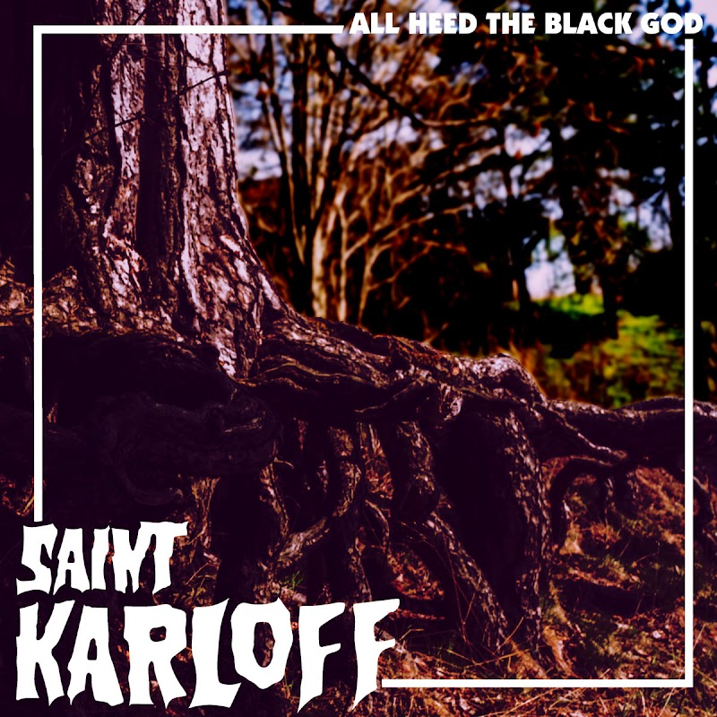 Saint Karloff - All Heed The Black God | Review