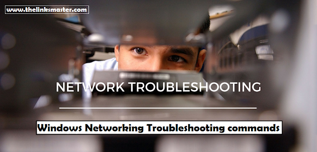 List of Basic Windows Networking Troubleshooting commands