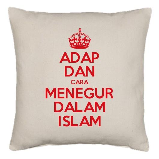 Adap Dan Cara Menegur Dalam Islam