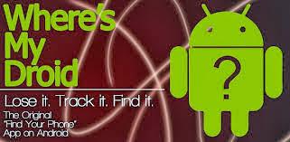 3 aplikasi android terbaik pencari Handphone hilang - Where's My Droid