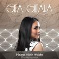 Lirik Lagu Gita Gutawa - Hingga Akhir Waktu