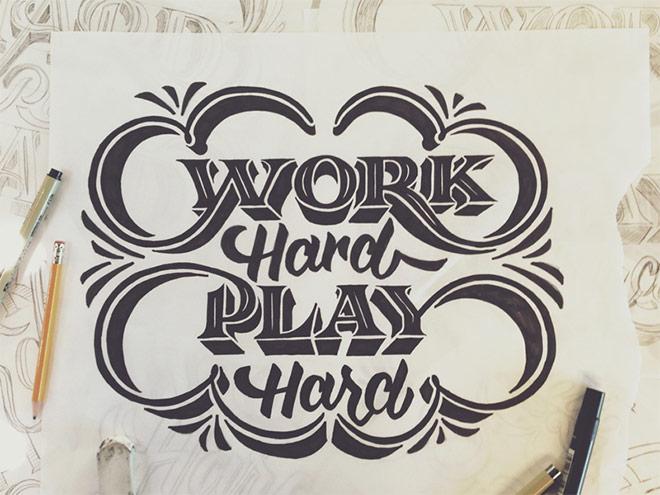 Inspirasi desain tipografi terbaik dan terbaru - Work Hard Play Hard by Scott Biersack