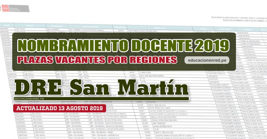 DRE San Martín: Plazas Vacantes para Nombramiento Docente 2019 (.PDF ACTUALIZADO MARTES 13 AGOSTO) www.dresanmartin.gob.pe