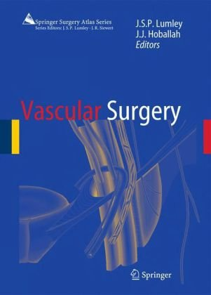 Vascular Surgery (Springer Surgery Atlas Series)
