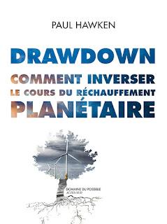 Drawdown : comment inverser le cours du réchauffement planétaire - Paul Hawken