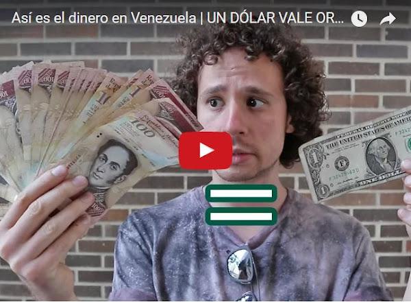 Famosos Youtuber explica el precio del dólar en Venezuela