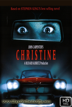 Christine [1080p] [Latino-Ingles] [MEGA]