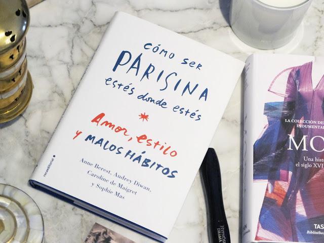 'Cómo Ser Parisina Estés Donde Estés'