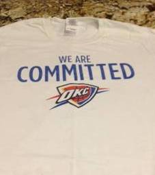 """We Are Committed"" - 5 OKC Thunder T-Shirts for $10"