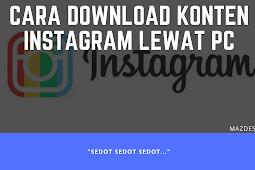 Cara Mudah Download Foto & Video Instagram di PC via Downloadgram